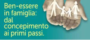 ben-essere-e-salute-in-famiglia-la-prevenzione-dal-concepimento-ai-primi-passi2